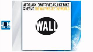 Afrojack, Dimitri Vegas, Like Mike & Nervo - The Way We See The World (Tomorrowland Anthem)