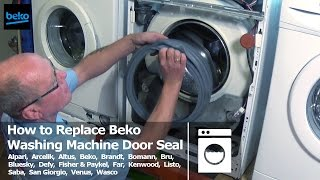 How to replace beko washing machine door seal
