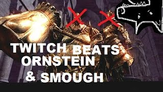 twitch plays dark souls ornstein smough defeated