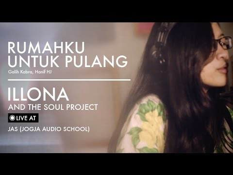 Illona ATSP - Rumah Untuk Pulang - live at JAS (Jogja Audio School)