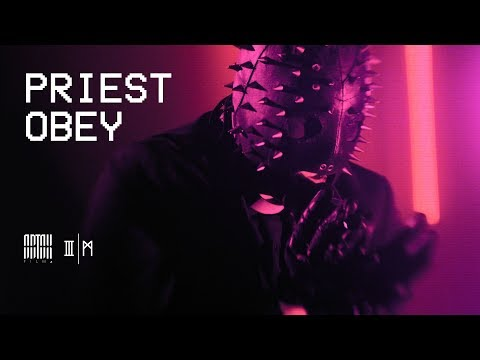 PRIEST OBEY (Official Video)
