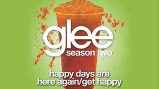 Glee - Happy Days Are Here Again / Get Happy (Acapella)
