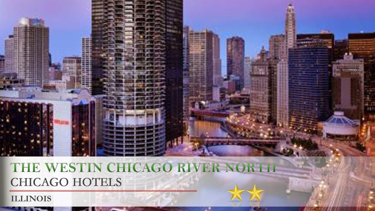 The Westin Chicago River North Hotels Illinois