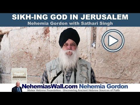 Sikh-ing God in Jerusalem - NehemiasWall.com