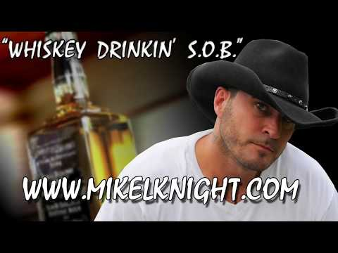 """WHISKEY DRINKIN' S.O.B.""  Mikel Knight  [OutLaw line Dance SOB]"