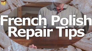 French Polish Repair Techniques (including refinish)