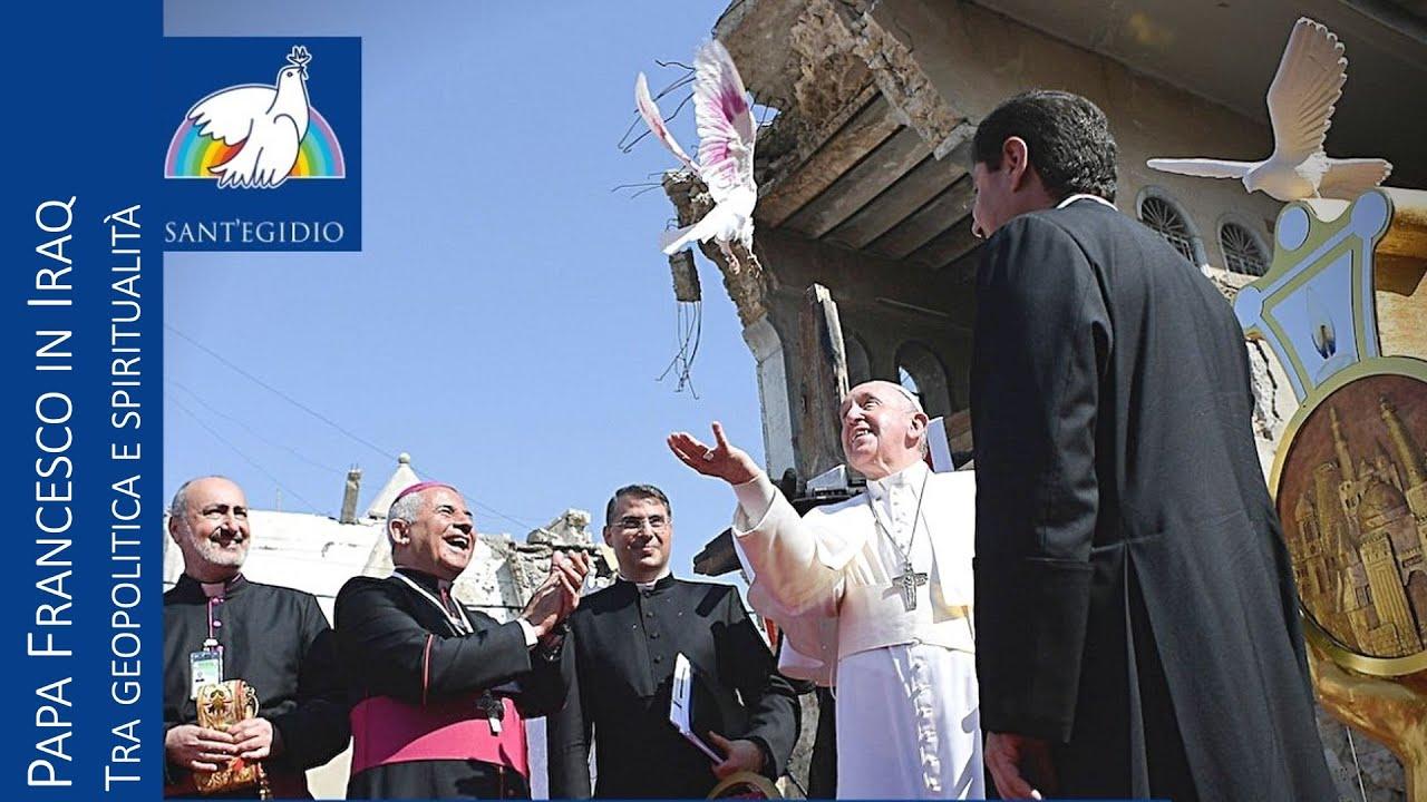 Papa Francesco in Iraq: tra geopolitica e spiritualità