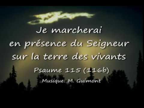 Psaume 115 (116b) Je marcherai en présence du Seigneur (Guimont)