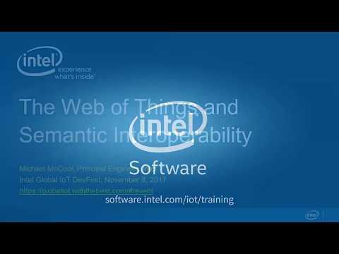 Michael McCool - The Web of Things and Semantic Interoperability