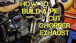 TFS: How to Build a Pie Cut Chopper Exhaust