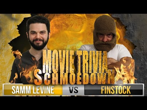 Movie Trivia Schmoedown  Samm Levine Vs Finstock