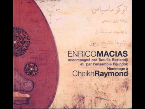 Enrico Macias and Cheb Mami: قم ترى