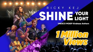 Shine Your Light | Ricky Kej | Lonnie Park | IP Singh #ShineYourLight