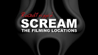 Scream: The Filming Locations