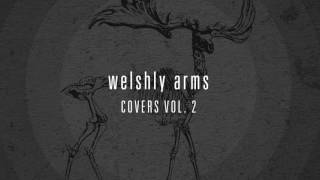 Welshly Arms - Bizarre Love Triangle (Position Music)