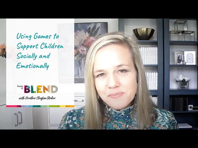 Using Games to Support Children Socially and Emotionally