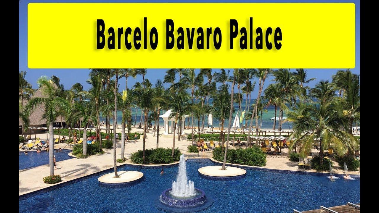 Barcelo Bavaro Palace 2018 Punta Cana Youtube