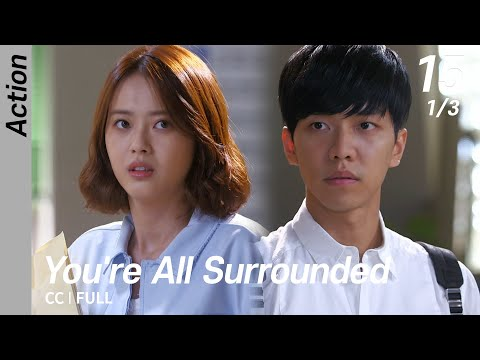 [CC/FULL] You're All Surrounded EP15 (1/3) | 너희들은포위됐다