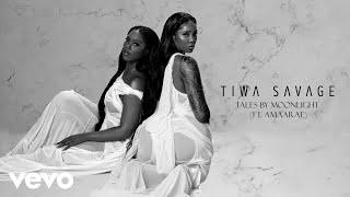 Tiwa Savage - Tales By Moonlight (Audio) ft. Amaarae