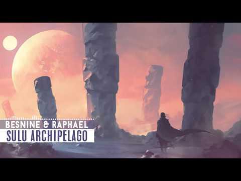 Besnine & Raphael - Sulu Archipelago [Nu Disco]