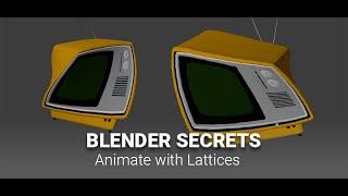 Daily Blender Secrets - Animate a TV using a Lattice