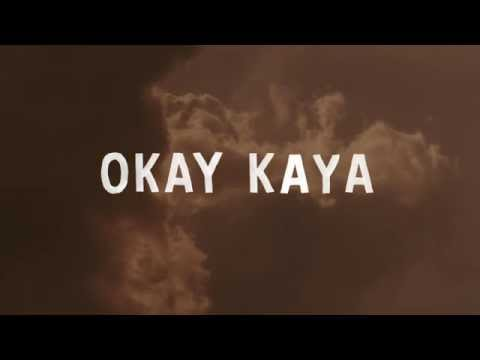 OKAY KAYA - I'm Stupid (But I love You)
