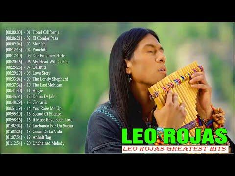 Best Of Leo Rojas Greatest Hits 2020  Lo mejor de Leo Rojas // Best Of Pan Flute Hit 2020
