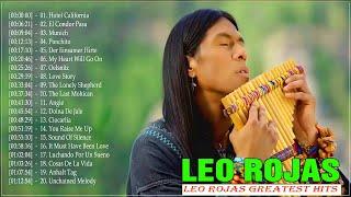 Best Of Leo Rojas Greatest Hits 2020 |Lo mejor de Leo Rojas // Best Of Pan Flute Hit 2020