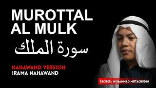 MURATTAL AL MULK NAHAWAND MUHAMMAD MIFTACHUDIN