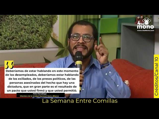 La Semana Entre Comillas Félix Maradiaga