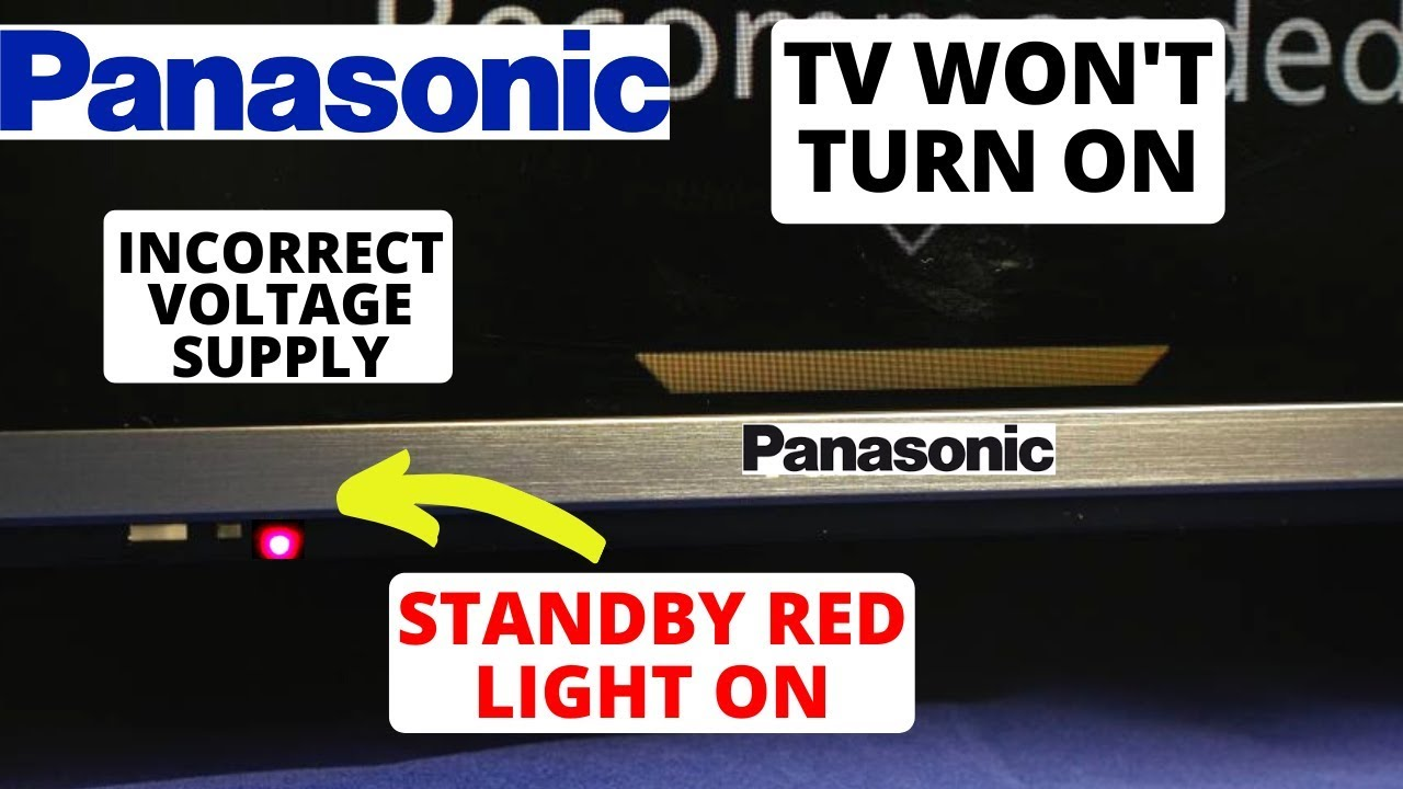 How To Fix Panasonic Tv Red Light On But Wont Turn On