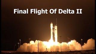 The Last Delta II Launch