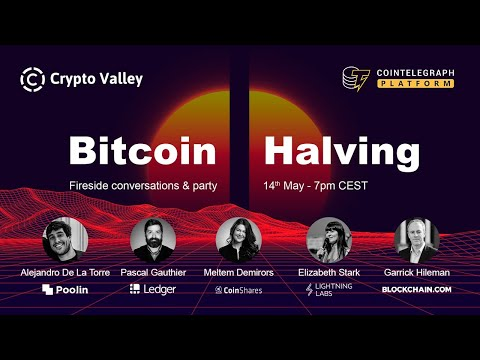 Crypto Valley Association and Сointelegraph — Bitcoin halving conversations & party | «Half is More»