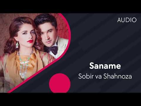 Sobir Va Shahnoza - Saname