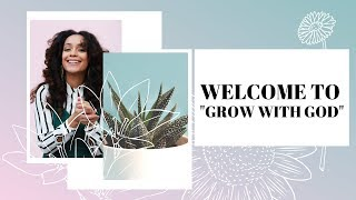 "WELCOME TO MY ""GROW WITH GOD"" 31 DAY DEVOTIONAL 
