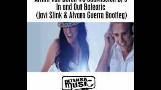 Armin Van Buren VS SubMission Dj