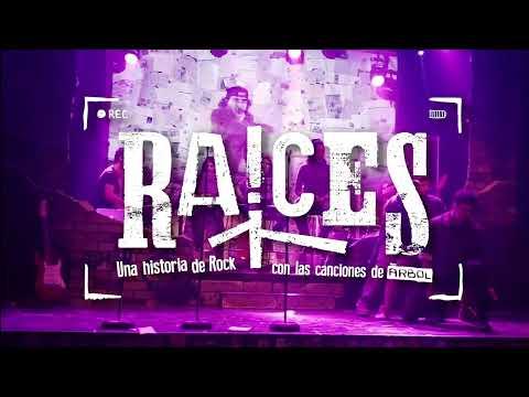 Raíces, una obra de rock con las canciones de Árbol