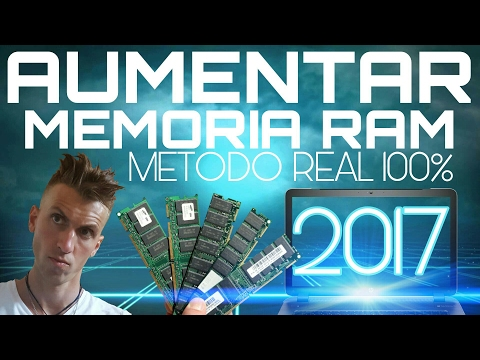 AUMENTAR MEMORIA RAM en PC SIN MENTIRAS | 2017 | WINDOWS 10 | 7 | 8.1 | 8 | VISTA y XP