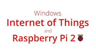 Learn how to create a Windows Universal App with IoT & Raspberry Pi   Chris Briggs