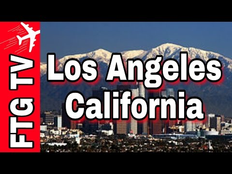 Los Angeles, California Tour Travel Guide