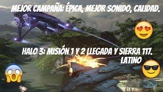 Halo 3 Misión: Llegada-Sierra 117 - Español Latino (1080 60 FPS Mejor calidad de Audio)