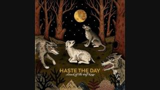 Haste The Day-Travesty [High Quality]