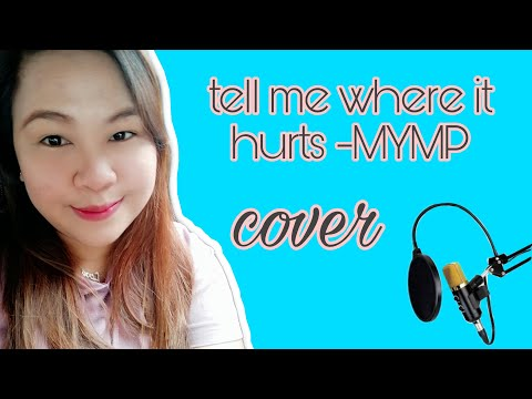 Tell me where it hurts(cover) -MYMP