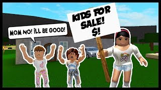 SELLING MY KIDS TO STRANGERS! - Roblox