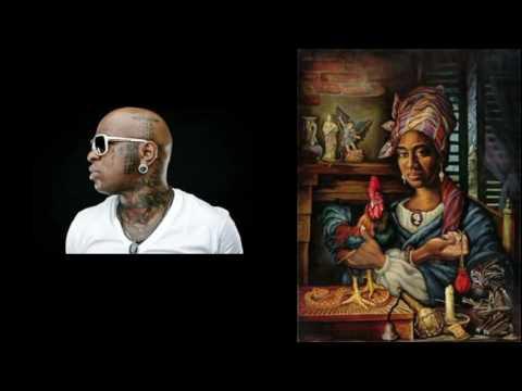 Birdman Lil Wayne The Voodoo Lady...