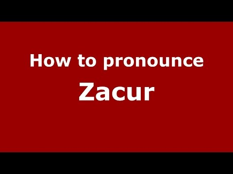 How to pronounce Zacur (Spanish/Argentina) - PronounceNames.com