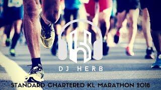 Standard Chartered KL Marathon 2018 | Dj Herb (Malaysia) | Faded | Alan Walker