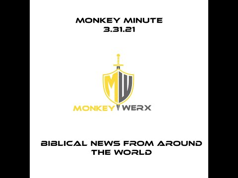 Monkey Minute for 3.31.21