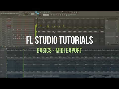 FL Studio Basics - MIDI Export [Tutorial]
