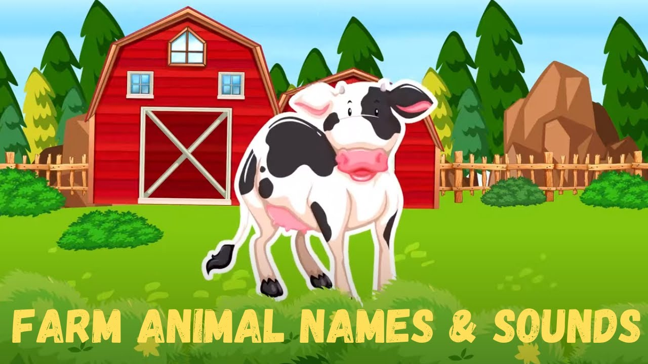 Learn Cute Farm Animal Names and Sounds for Kids | Pre K | Toddlers | Kindergarten